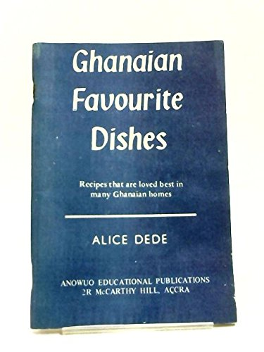 Ghanaian favourite dishes. ()