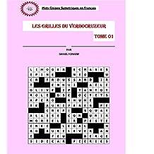 Les grilles du verbocruzeur - Tome 01 (French Edition)