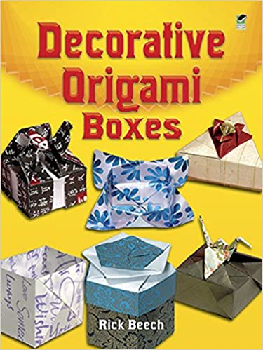 Decorative Origami Boxes Dover Origami Papercraft Rick Beech