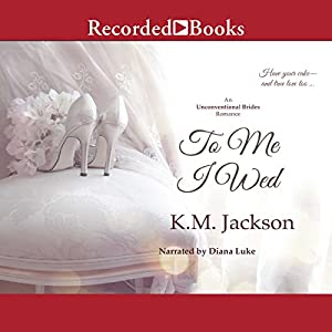 To Me I Wed Audiobook