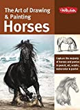 img - for The Art of Drawing & Painting Horses: Capture the majesty of horses and ponies in pencil, oil, acrylic, watercolor & pastel (Collector's Series) book / textbook / text book