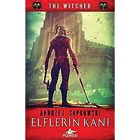 The Witcher Serisi 3 Elflerin Kani