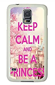 Keep Calm And Be A Princess PC White Hard Case Cover Skin For Samsung Galaxy S5 I9600