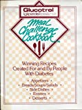 MEAL CHALLENGE COOKBOOK Winning Recipes Created for and by People with Diabetes