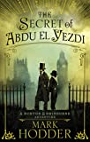 The Secret of Abdu El Yezdi: The Burton & Swinburne Adventures