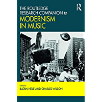 The Routledge Research Companion to Modernism in Music book cover