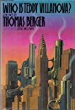 Who Is Teddy Villanova?, Thomas Berger, 0440095468