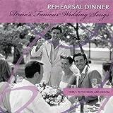 Drew's Famous Rehersal Dinner