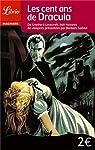 Les cent ans de Dracula : De Goethe à Lovecraft, huit histoires de vampires par Barbara Sadoul