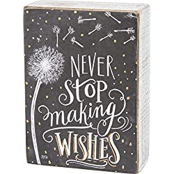 Primitives by Kathy Chalk Art Box Sign, Never Stop Making Wishes