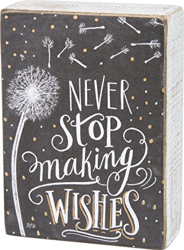 - Primitives by Kathy Chalk Art Box Sign, Never Stop Making Wishes