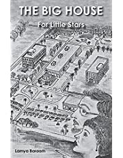 The Big House: For Little Stars
