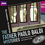 BBC Radio Crimes: The Father Paolo Baldi Mysteries: Miss Lonelyhearts & The Emerald Style | Barry Devlin
