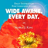 Wide Awake. Every Day.