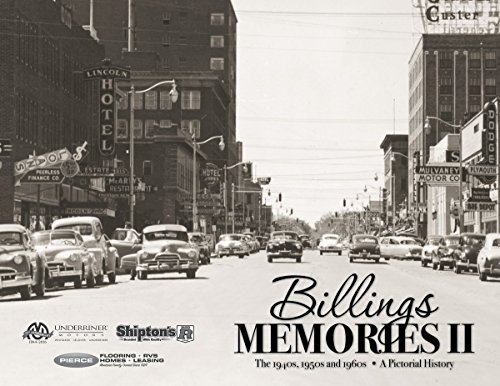 Billings Memories Ii  The 1940S  1950S And 1960S