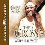The Cross | Arthur Blessitt