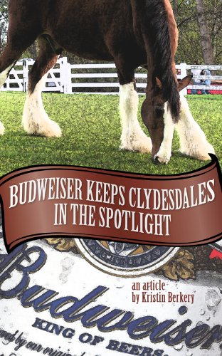 Budweiser Keeps Clydesdales in the Spotlight