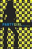 Party Girl, Anna David, 0061198722