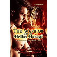 His Hellion Hostage (Warriors After Dark Book 3)