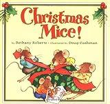 Christmas Mice!, Bethany Roberts, 0395912040