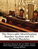 img - for The Renewable Identification Number System and U.S. Biofuel Mandates book / textbook / text book