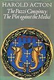 The Pazzi Conspiracy, Harold Acton, 0500250642