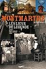 Montmartre - Les lieux de légende par Renault