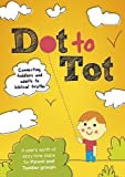 Dot to Tot by Matt Taylor (2016-01-22)