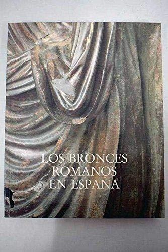 Los Bronces romanos en España: Mayo-julio 1990, Palacio de Velázquez, Parque del Retiro, Madrid (Spanish Edition) (Parques De Plastico)