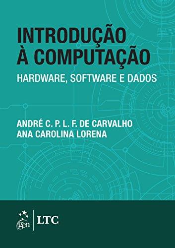 Introdução à Computação. Hardware, Software e Dados