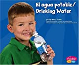 El Agua Potable, Mari C. Schuh and Mari Schuh, 0736866701
