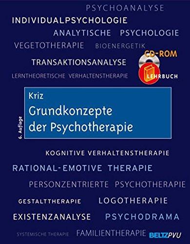 Grundkonzepte der Psychotherapie: Mit CD-ROM