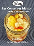 JeBouffe Les Conserves Maison (French Edition)