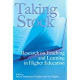 Taking Stock: Research on Teaching and Learning in Higher Education