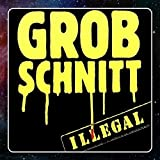 Illegal -Remast- by Grobschnitt