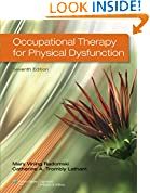 #9: Occupational Therapy for Physical Dysfunction Seventh Edition