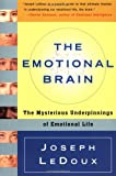 The Emotional Brain, Joseph LeDoux, 0684836599