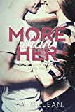 More Than Her (Volume 2)