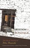 Freedom in Bondage, Adeu Rinpoche, 9627341665