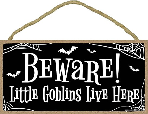 Beware Little Goblins Live Here- 5 x 10