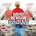 Epiphany Audiobook by David Hewson Narrated by Peter Marinker