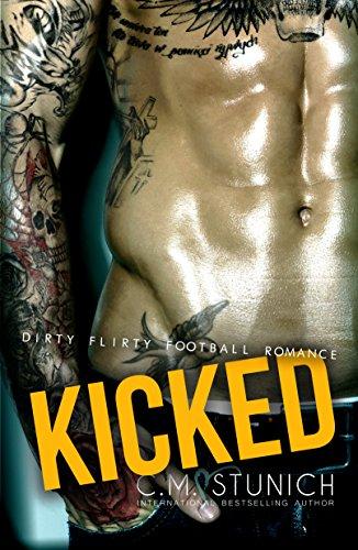 Kicked A Bad Boy Sports Romance Kindle Edition By Cm Stunich