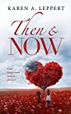 Then & Now: Book 1
