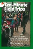 Ten Minute Field Trips, Helen R. Russell, 0873550986