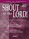 Shout to the Lord!, David Winkler, Fletch Wiley, 0634039954