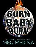 Burn Baby Burn (Turtleback School & Library Binding Edition)
