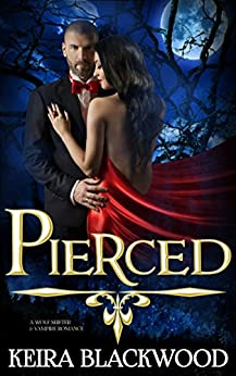 Pierced: A Wolf Shifter & Vampire Romance (Vampires of Scarlet Harbor Book 1) by [Blackwood, Keira]