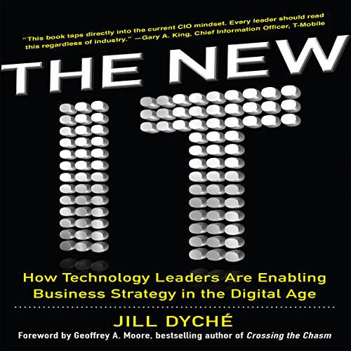 The New IT: How Technology Leaders are Enabling Business Strategy in the Digital Age by McGraw-Hill Education