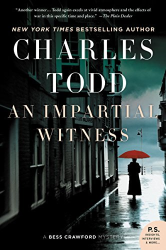 An Impartial Witness: A Bess Crawford Mystery (Bess Crawford Mysteries Book 2)