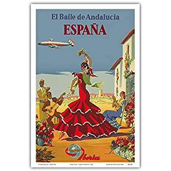 España (Spain) - El Baile de Andalucia (The Dance of Andalusia) - Iberia Air Lines of Spain - Flamenco Dancers - Vintage Airline Travel Poster by Unknown ...